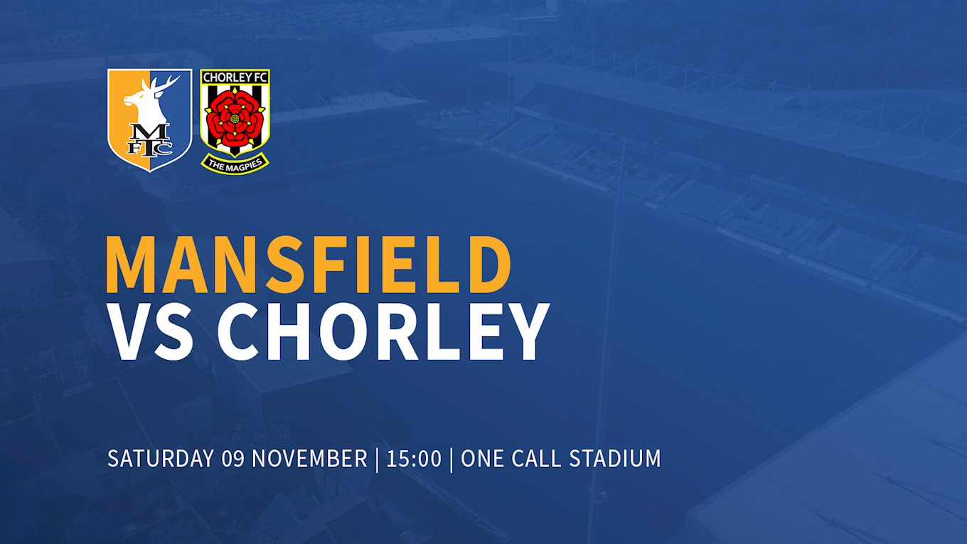 Preview Stags Vs Chorley Emirates Fa Cup News Mansfield Town