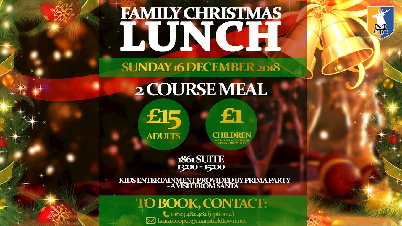 Tickets now on sale for Family Christmas Lunch - News - Mansfield Town